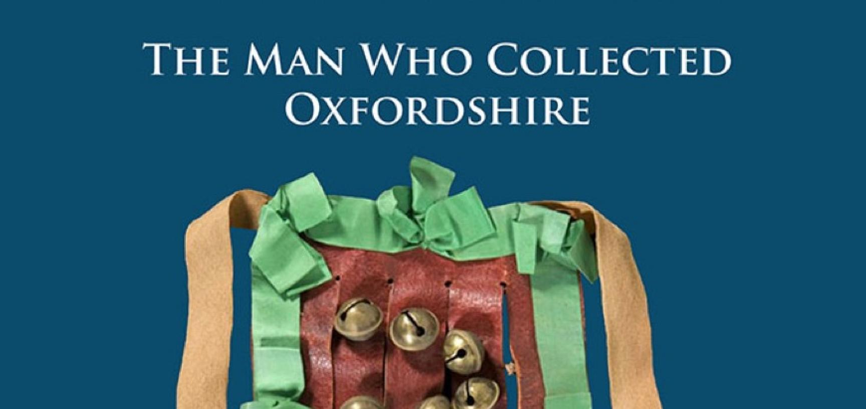 Michael Heaney (ed.), Percy Manning: The Man Who Collected Oxfordshire (Oxford: Archaeopress, 2017). ISBN 978-1-78491-528-5